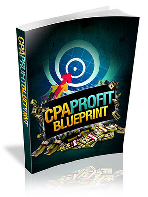 Product picture CPA Profit Blueprint-With Bonuses