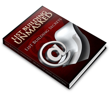 Product picture List Building Unmasked - Secrets Of Email Marketing +Bonuses
