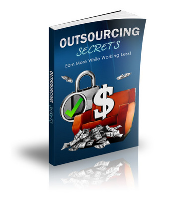 Product picture Outsourcing Secrets - Successful Outsourcing Strategies + B