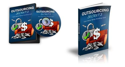 Product picture Collection of Outsourcing Secrets + Bonuses and Videos